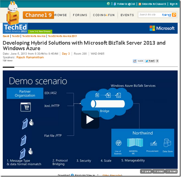 Session Updates :TechEd 2013- DBI-B338 - Developing Hybrid Solutions with Microsoft BizTalk Server 2013 and Windows Azure-Video & features (6/6)