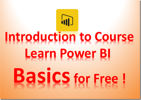 "Introducing free Power BI tutorial ""Learn Power BI Basics for Free"" (1/6)"